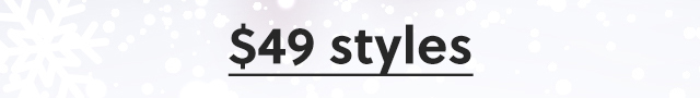 Shop select styles at starting 29 dollars